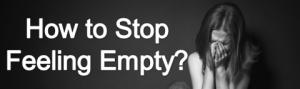 Stop Feeling Empty